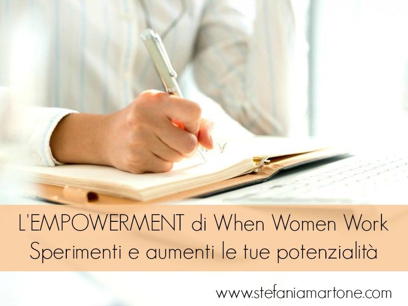 #whenwomenwork #donne #job #realizzazione